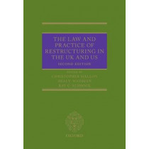 The Law and Practice of Restructuring in the UK and US by Christopher Mallon, 9780198755395