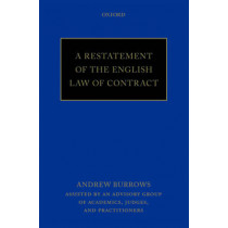 A Restatement of the English Law of Contract by Hon. Andrew Burrows, 9780198755555
