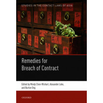 Remedies for Breach of Contract by Mindy Chen-Wishart, 9780198757221