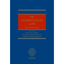 UK Competition Law: The New Framework by Ros Kellaway, 9780198757245