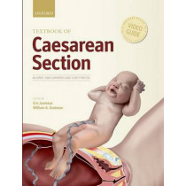 Textbook of Caesarean Section by Eric Jauniaux, 9780198758563