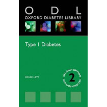 Type 1 Diabetes by David Levy, 9780198766452