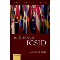 The History of ICSID by Antonio R. Parra, 9780198767466