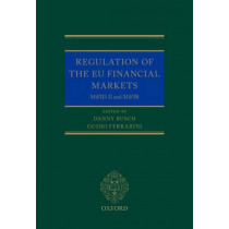 Regulation of the EU Financial Markets: MiFID II and MiFIR by Danny Busch, 9780198767671