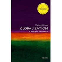 Globalization: A Very Short Introduction by Manfred B. Steger, 9780198779551
