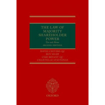 The Law of Majority Shareholder Power: Use and Abuse by David Chivers QC, 9780198786320