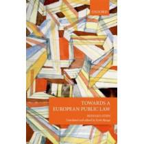 Towards a European Public Law by Bernard Stirn, 9780198789505