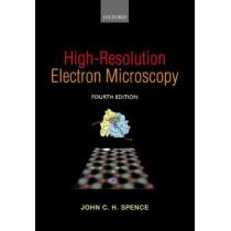 High-Resolution Electron Microscopy by John C. H. Spence, 9780198795834