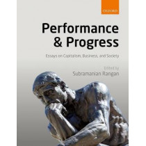 Performance and Progress: Essays on Capitalism, Business, and Society by Subramanian Rangan, 9780198799573