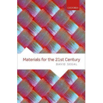 Materials for the 21st Century by David Segal, 9780198804086