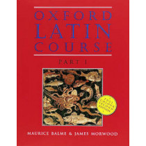Oxford Latin Course: Part I: Student's Book by Maurice Balme, 9780199122264