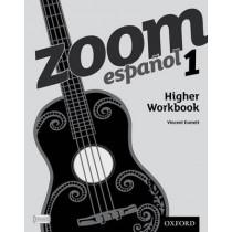 Zoom espanol 1 Higher Workbook by Vincent Everett, 9780199127566