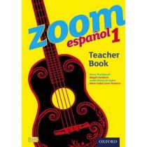 Zoom espanol 1 Teacher Book by Kirsty Thathapudi, 9780199127580