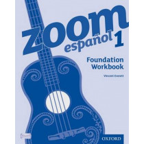 Zoom espanol 1 Foundation Workbook (8 Pack) by Vincent Everett, 9780199128143