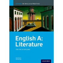 Oxford IB Skills and Practice: English A: Literature for the IB Diploma by Hannah Tyson, 9780199129706