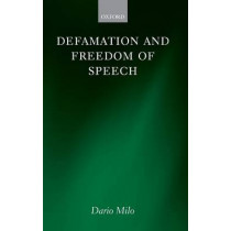 Defamation and Freedom of Speech by Dario Milo, 9780199204922