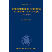 Introduction to Scanning Tunneling Microscopy by C. Julian Chen, 9780199211500