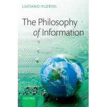 The Philosophy of Information by Luciano Floridi, 9780199232390