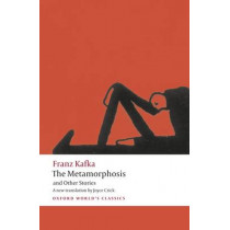 The Metamorphosis and Other Stories by Franz Kafka, 9780199238552