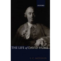 The Life of David Hume by Ernest Campbell Mossner, 9780199243365