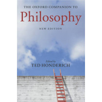The Oxford Companion to Philosophy by Ted Honderich, 9780199264797