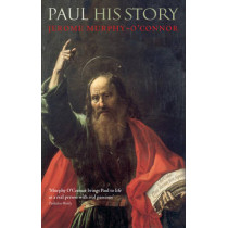 Paul: His Story by Jerome Murphy-O'Connor, 9780199283842