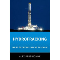 Hydrofracking: What Everyone Needs to Know (R) by Alex Prud'Homme, 9780199311255