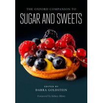 The Oxford Companion to Sugar and Sweets by Sidney Mintz, 9780199313396