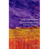 The Harlem Renaissance: A Very Short Introduction by Cheryl A. Wall, 9780199335558