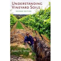 Understanding Vineyard Soils by Robert E. White, 9780199342068