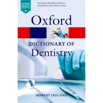 A Dictionary of Dentistry by Robert Ireland, 9780199533015
