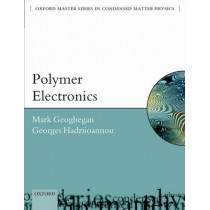 Polymer Electronics by Mark Geoghegan, 9780199533831