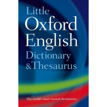 Little Oxford Dictionary and Thesaurus by Oxford Dictionaries, 9780199534814