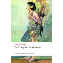 The Complete Short Stories by Oscar Wilde, 9780199535064