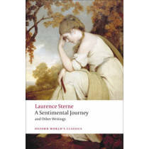 A Sentimental Journey and Other Writings by Laurence Sterne, 9780199537181
