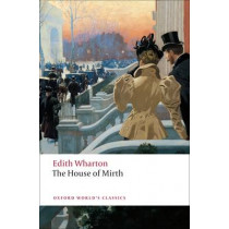 The House of Mirth by Edith Wharton, 9780199538102