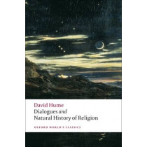 Dialogues Concerning Natural Religion, and The Natural History of Religion by David Hume, 9780199538324