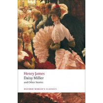 Daisy Miller and Other Stories by Henry James, 9780199538560