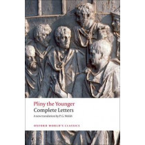 Complete Letters by Pliny the Younger, 9780199538942