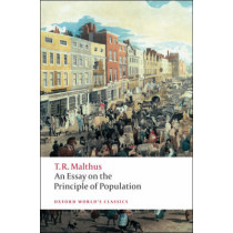 An Essay on the Principle of Population by Thomas Malthus, 9780199540457