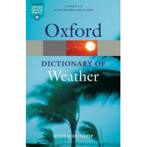 A Dictionary of Weather by Storm Dunlop, 9780199541447