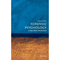 Forensic Psychology: A Very Short Introduction by David V. Canter, 9780199550203