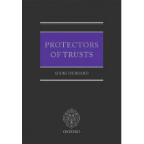 Protectors of Trusts by Mark Hubbard, 9780199551583