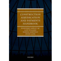 Construction Adjudication and Payments Handbook by Dominique Rawley, 9780199551590