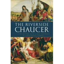 The Riverside Chaucer: Reissued with a new foreword by Christopher Cannon by Geoffrey Chaucer, 9780199552092