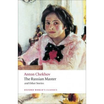 The Russian Master and other Stories by Anton Chekhov, 9780199554874