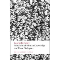 Principles of Human Knowledge and Three Dialogues by George Berkeley, 9780199555178