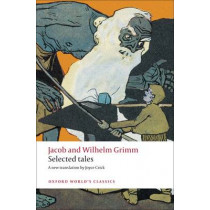 Selected Tales by Jacob Grimm, 9780199555581