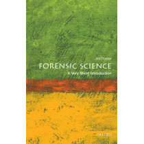 Forensic Science: A Very Short Introduction by Jim Fraser, 9780199558056