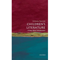 Children's Literature: A Very Short Introduction by Kimberley Reynolds, 9780199560240